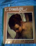 Musee de L' Ermitage - La Peinture Italienne (exp si de la 5 lei/gratuit) (4+1)