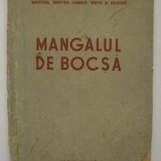 Ailincai Mihail - Mangalul de Bocsa 1953 (cum se produce )