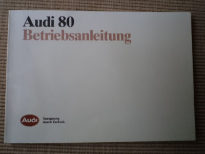 audi 80 betriebsanleitung vorsprung durch technik carte tehnica auto hobby foto