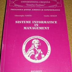 SISTEME INFORMATICE IN MANAGEMENT - Gheorghe Sabau / Vasile Avram - Carte Management