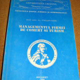 MANAGEMENTUL FIRMEI DE COMERT SI INDUSTRIE - Prof. Univ. Dr. Emilian Radu - Carte Management