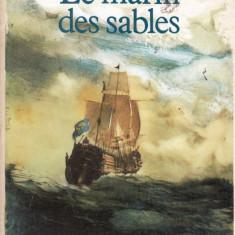 LE MARIN DES SABLES de MICHEL RAGON (IN LIMBA FRANCEZA) - Carte in franceza