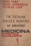 L. CARP, I. ANDREESCU, N. CARP - DICTIONAR ENGLEZ - ROMAN DE ABREVIERI MEDICINA, BIOCHIMIE, IMUNOLOGIE