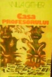 Willa Cather- Casa profesorului, 1983