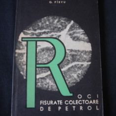 G. PIRVU - ROCI FISURATE COLECTOARE DE PETROL {1965}