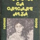 A. Granescu - O dragoste ca oricare alta, Alta editura, 1989