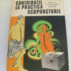 CONTRIBUTII LA PRACTICA ACUPUNCTURII TEODOR CABA - Carte Recuperare medicala