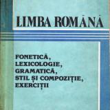 LIMBA ROMANA. FONETICA, LEXICOLOGIE, GRAMATICA, STIL SI COMPOZITIE, EXERCITII de MIHAIL ANDREI si IULIAN GHITA