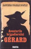 AVENTURILE BRIGADIERULUI GERARD de ARTHUR CONAN DOYLE, 1987