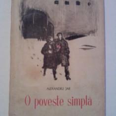 O poveste simpla - Alexandru Jar /Coperta de Corneliu Baba / Editia I - Roman