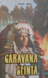 Karl  May  -  Caravana  sfanta, Karl May