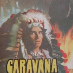 Karl  May  -  Caravana  sfanta