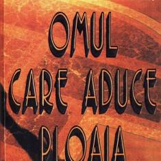 OMUL CARE ADUCE PLOAIA de JOHN GRISHAM
