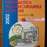 Carte - Dan Branzei - Matematica in concursurile scolare - clasele V-VIII - 2002