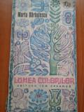 LUMEA CULORILOR - Marta Barbulescu, Alta editura