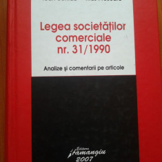 LEGEA SOCIETATILOR COMERCIALE NR.31 1990 - Ioan Schiau, Titus Prescure - Carte Drept comercial