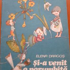 SI-A VENIT O PORUMBITA - Elena Dragos - Carte poezie copii