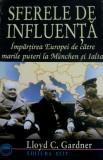 Lloyd C. Gardner  -  Sferele de influenta _ Impartirea Europei de catre marile puteri la Munchen si Ialta