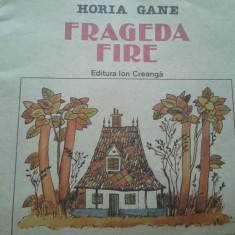 FRAGEDA FIRE - Horia Gane - Carte poezie copii