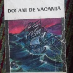DOI ANI DE VACANTA - Roman, Anul publicarii: 1966