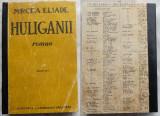 Mircea Eliade , Huliganii , 1943 , 1