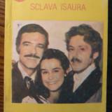 Carte - Bernardo Guimaraes - Sclava Isaura - Roman, Anul publicarii: 1990