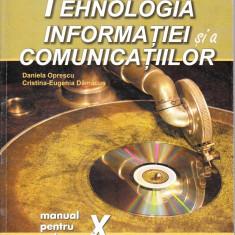 TEHNOLOGIA INFORMATIEI SI A COMUNICATIILOR - MANUAL PT CLS A X A de DANIELA OPRESCU ED. NICULESCU - Manual scolar niculescu, Clasa 10