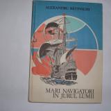 MARI NAVIGATORI IN JURUL LUMII ALEXANDRU RETINSCHI, rf3/2, rf7/4 - Carte de calatorie