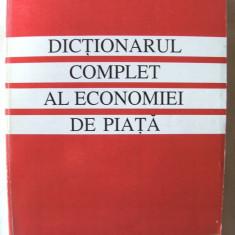 DICTIONAR COMPLET AL ECONOMIEI DE PIATA, Coord. Georgeta Buse, 1994. Noua