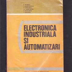 ELECTRONICA INDUSTRIALA SI AUTOMATIZARI - Carti Electronica
