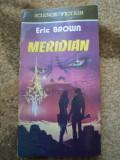 Eric Brown Meridian SF carte aventura 1992 hobby, Alta editura