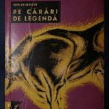 Igor Akimuskin PE CARARI DE LEGENDA Ed. Tineretului 1964