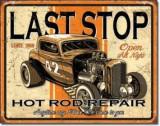 Reclama metalica vintage - LAST STOP