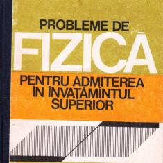 PROBLEME DE FIZICA PENTRU ADMITEREA IN INVATAMANTUL SUPERIOR de TRAIAN I. CRETU ED. DIDACTICA (1980) - Culegere Fizica