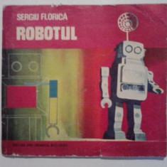 Robotul - Sergiu Florica  / C42G