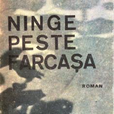 NINGE PESTE FARCASA de LAURIAN ANTE - Roman, Anul publicarii: 1989