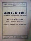 A. G. Ioachimescu - Mecanica rationala - Curs predat la scoala politehnica din Bucuresti
