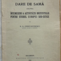 Intemeierea si activitatea Institutului pt. studiul Europei sud - estice ,1926
