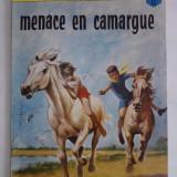 La patrouille des castors -Menace en camargue - Reviste benzi desenate