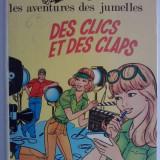 LES AVENTURES DES JUMELLES - Des clics et des claps - Reviste benzi desenate