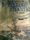 Jack London - Rebeliune pe atlantic
