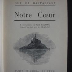 GUY DE MAUPASSANT - NOTRE COEUR {illustrations de CH. MOREL, gravure sur bois par G. LEMOINE, editie princeps, 1902} - Carte Editie princeps