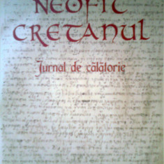 Neofit Cretanul -Jurnal de calatorie -Arhim. NECTARIE SOFELEA (2013) - Carti ortodoxe