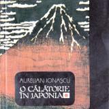 O CALATORIE IN JAPONIA de AURELIAN IONASCU - Carte de calatorie