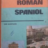 GHID DE CONVERSATIE ROMAN - SPANIOL - Dan Munteanu