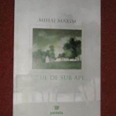 Satul de sub ape - Mihai Maxim (autograf)
