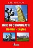 Emilia Neculai  - Ghid de conversatie roman-englez
