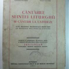 CANTARILE SFINTEI LITURGHII SI CANTARI LA CATEHEZE - BUCURESTI 1951