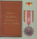 Medalia A-XXV-a aniversare a Eliberarii patriei