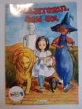 Vrajitorul din Oz - Frank L. Baum (ilustratii de Ioana Pioaru)